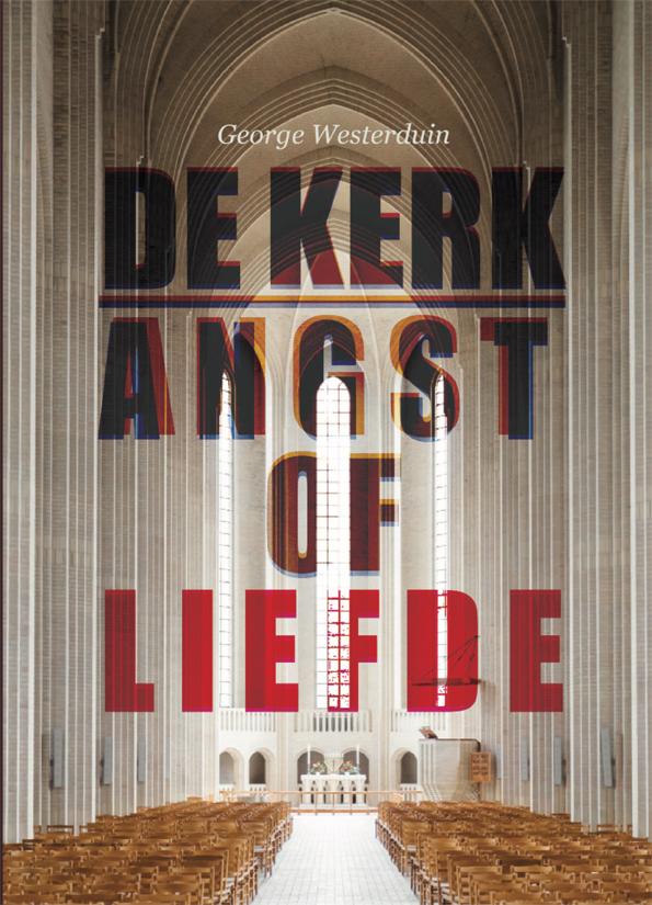 George Westerduin strijdt tegen de teloorgang van het geloof